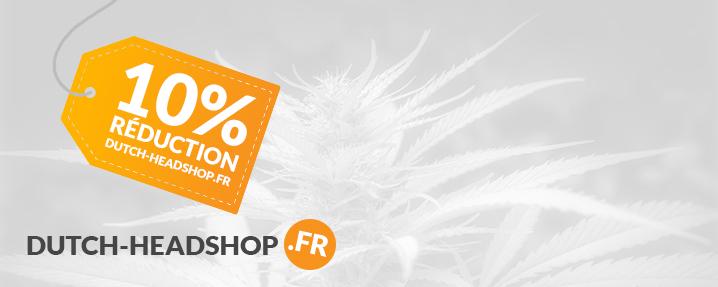 10% de réduction Dutch-Headshop.fr